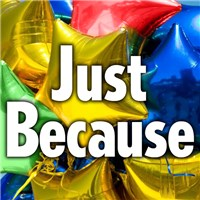Just Because Mylar Balloon from Ingallina's Gifts